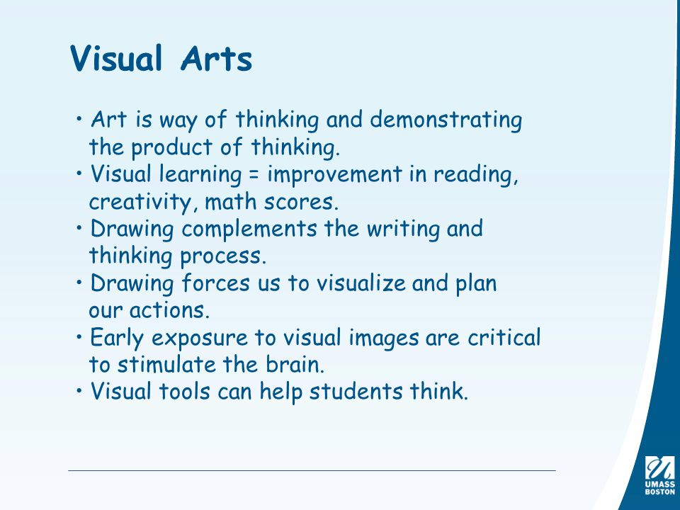 Visual Arts Art is way of thinking and demonstrating
