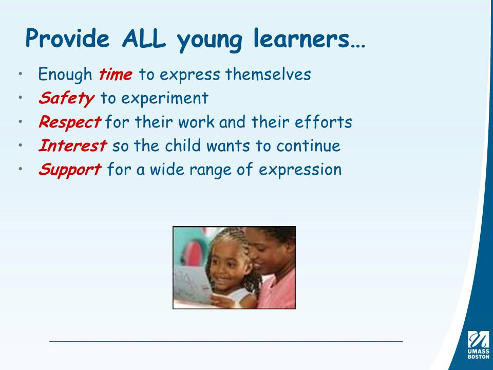 Provide ALL young learners…