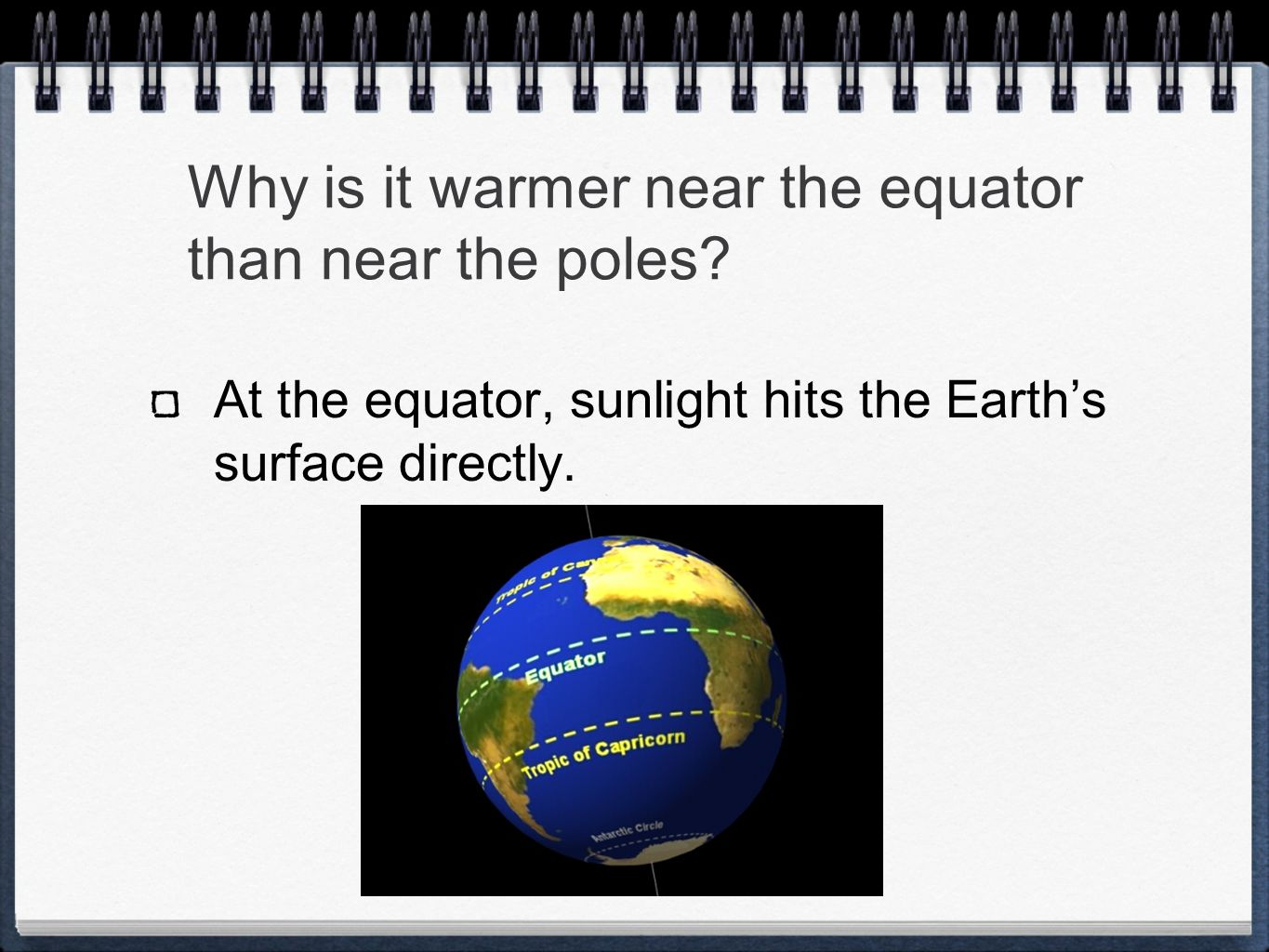 Why is it warmer near the equator than near the poles