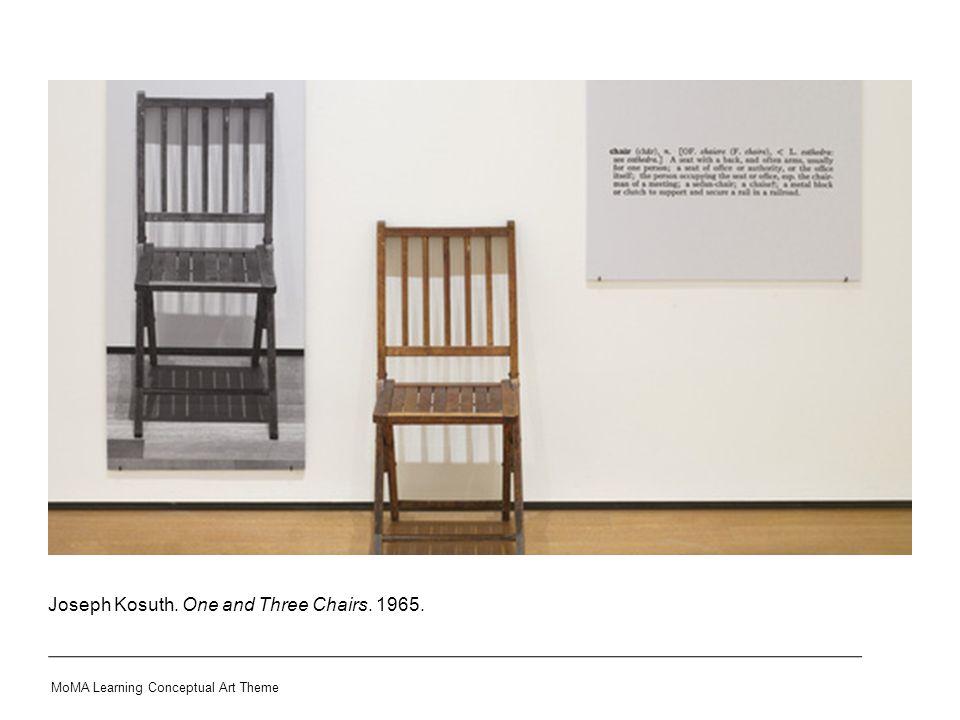 Joseph Kosuth. One and Three Chairs. 1965.