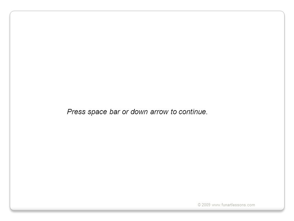 Press space bar or down arrow to continue.