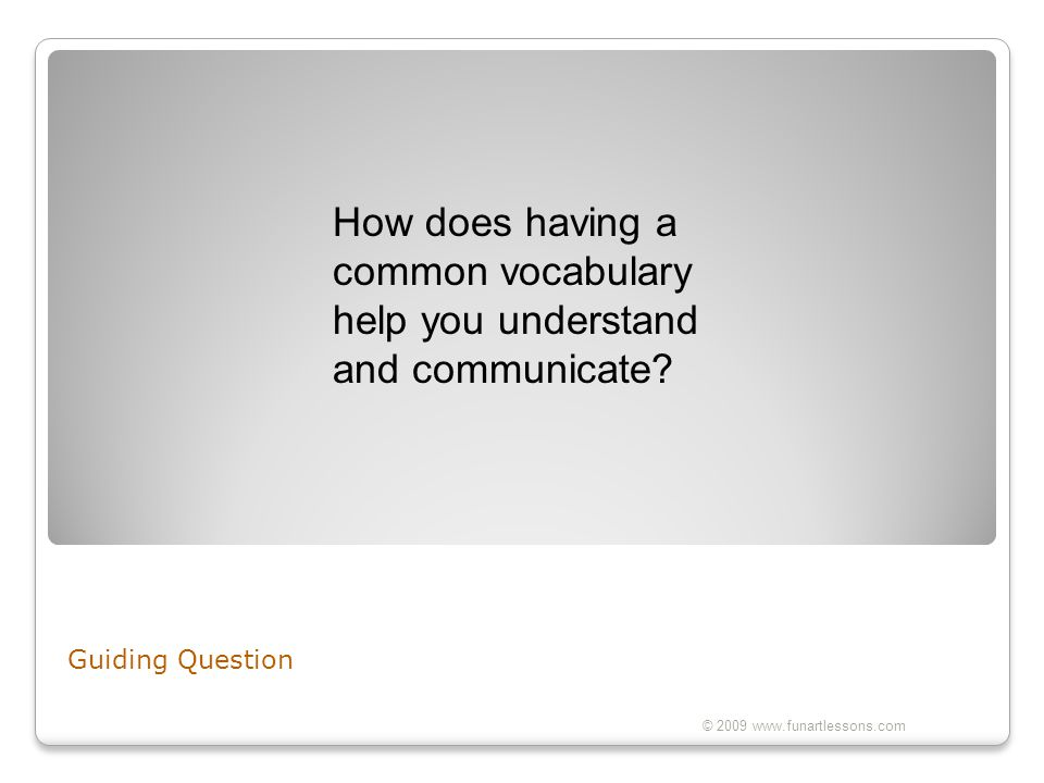 How does having a common vocabulary help you understand and communicate
