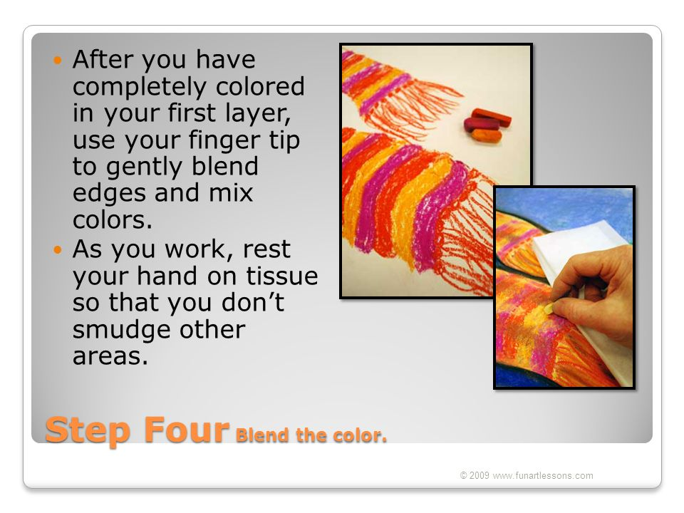 Step Four Blend the color.