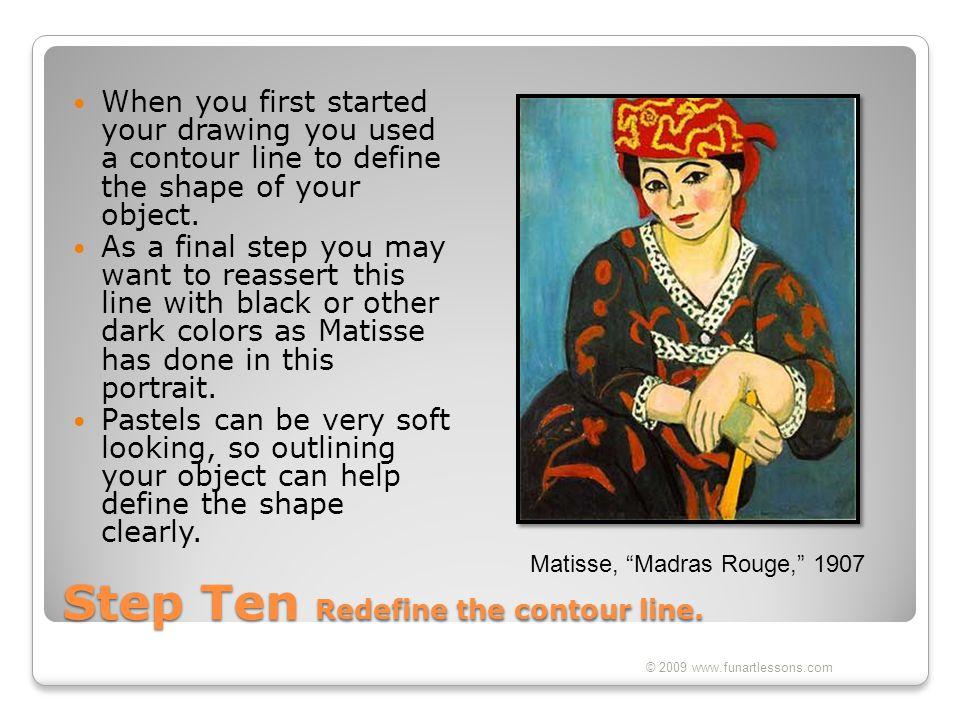 Step Ten Redefine the contour line.