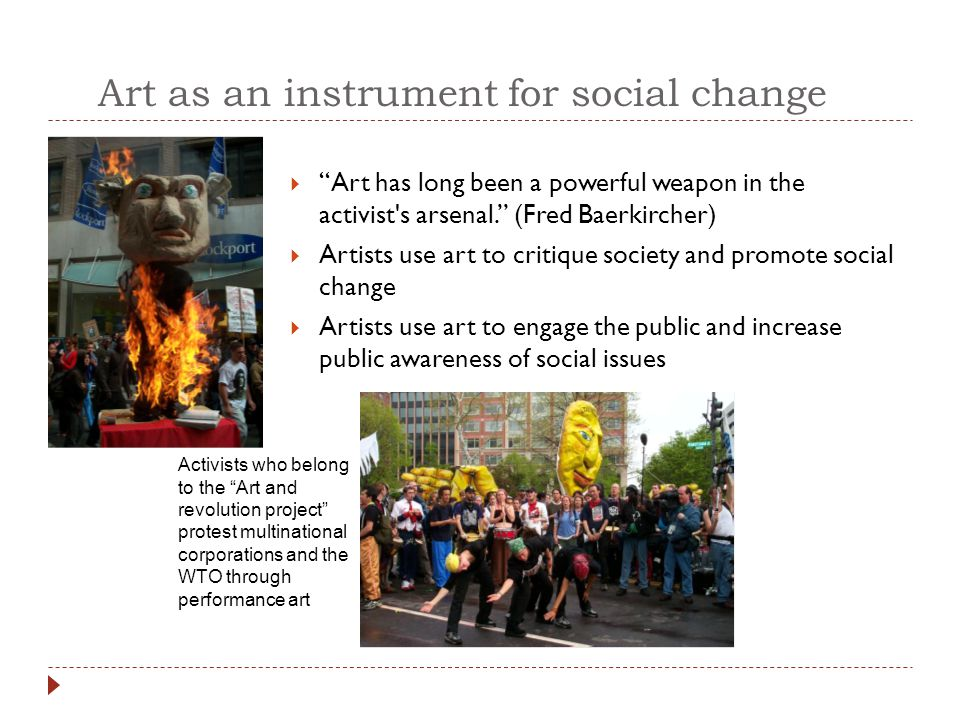 Art as an instrument for social change