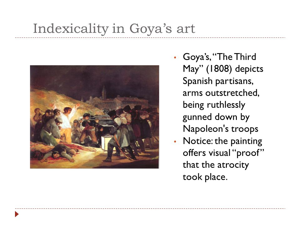 Indexicality in Goya's art