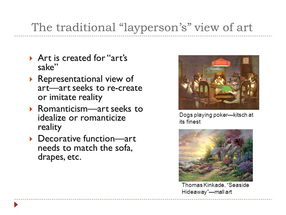 The traditional layperson's view of art