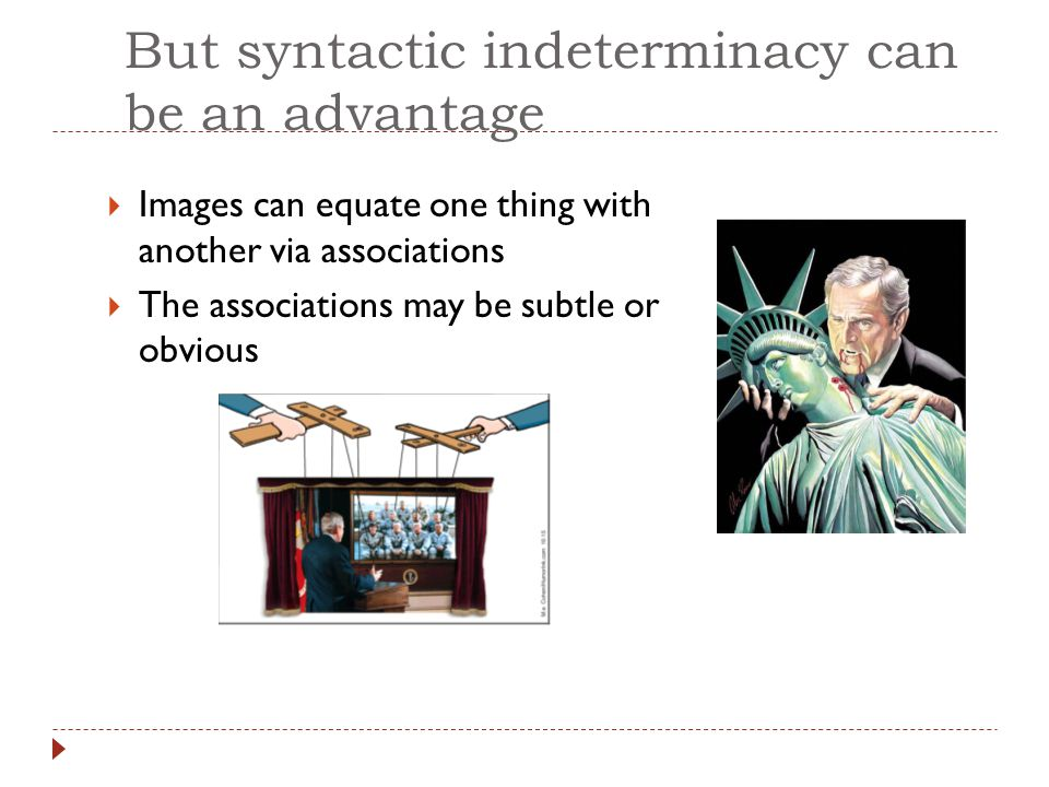 But syntactic indeterminacy can be an advantage