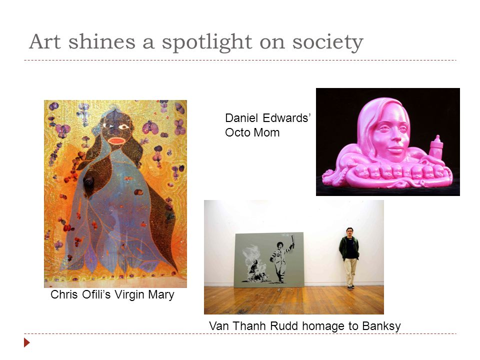 Art shines a spotlight on society