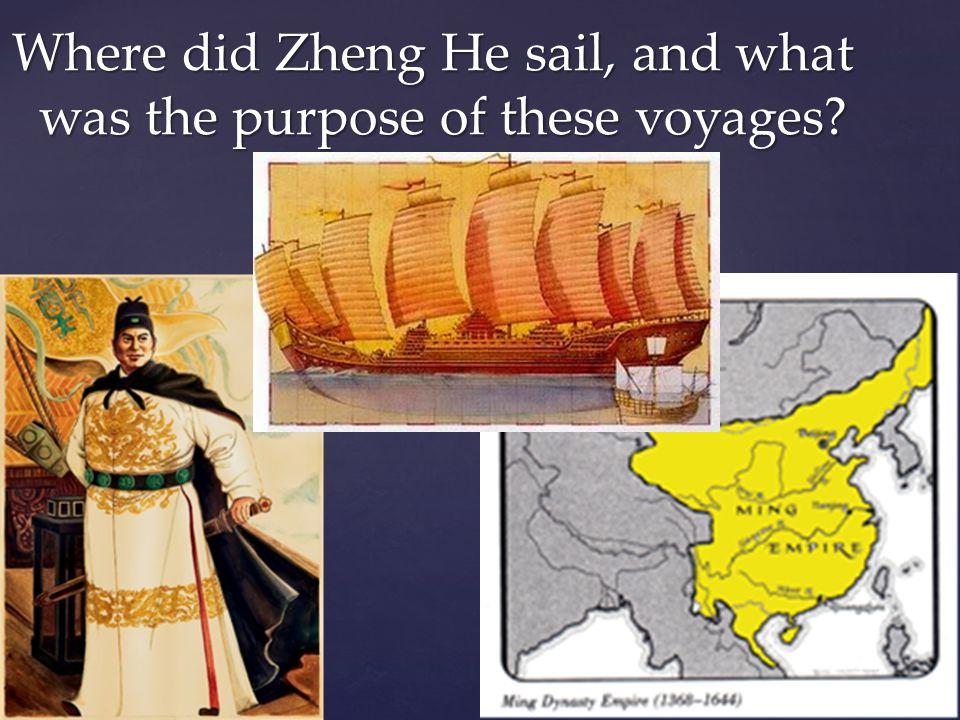 Where did Zheng He sail, and what was the purpose of these voyages