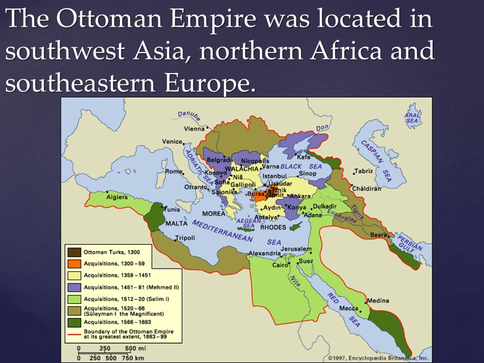 The Ottoman Empire was located in southwest Asia, northern Africa and southeastern Europe.