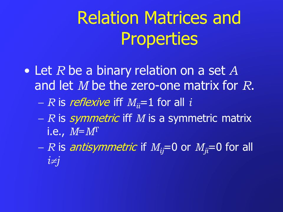 Relation Matrices and Properties