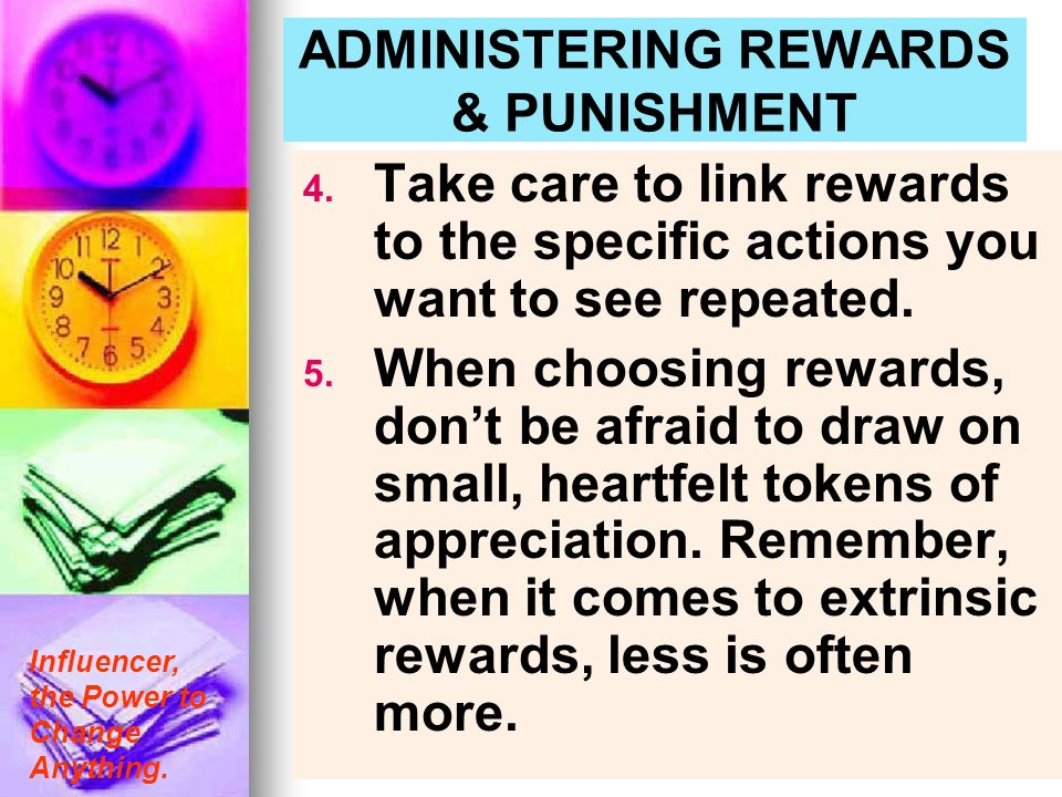ADMINISTERING REWARDS & PUNISHMENT