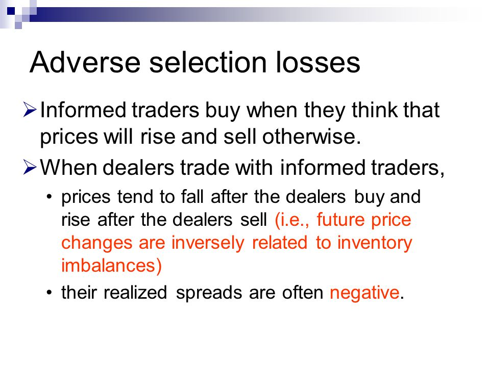 Adverse selection losses