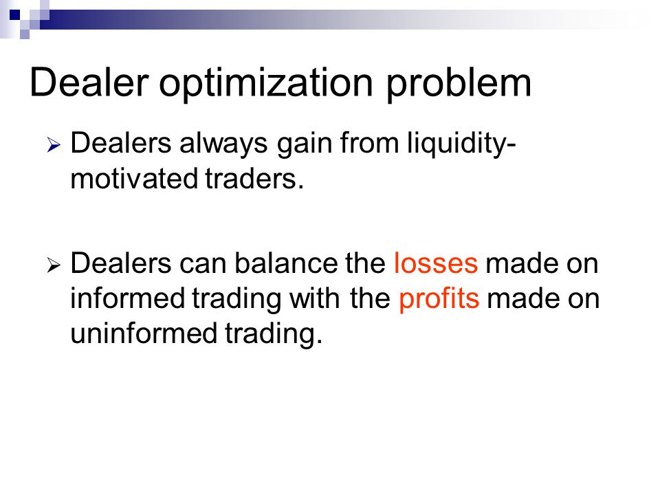 Dealer optimization problem
