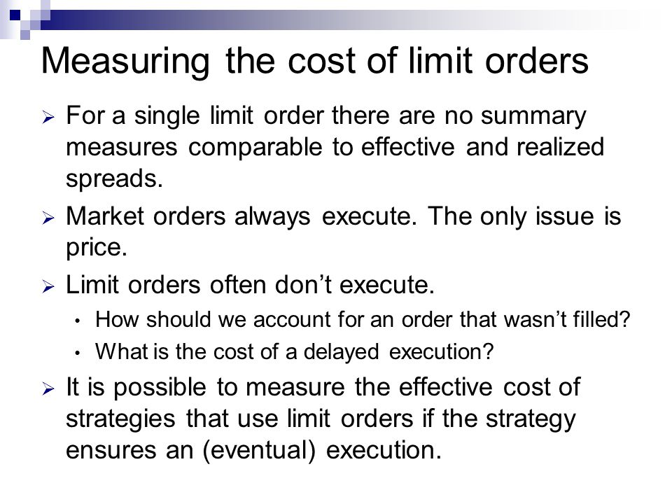Measuring the cost of limit orders