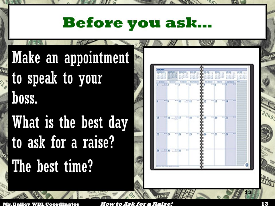 Make an appointment to speak to your boss.