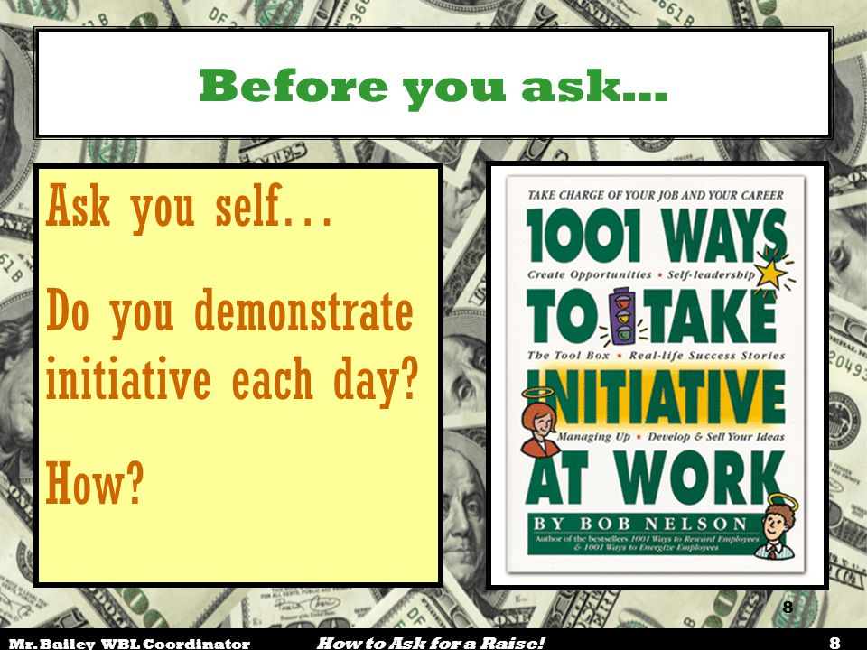 Do you demonstrate initiative each day