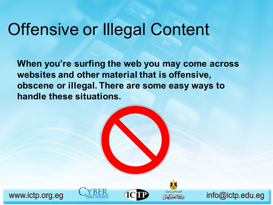 Offensive or Illegal Content