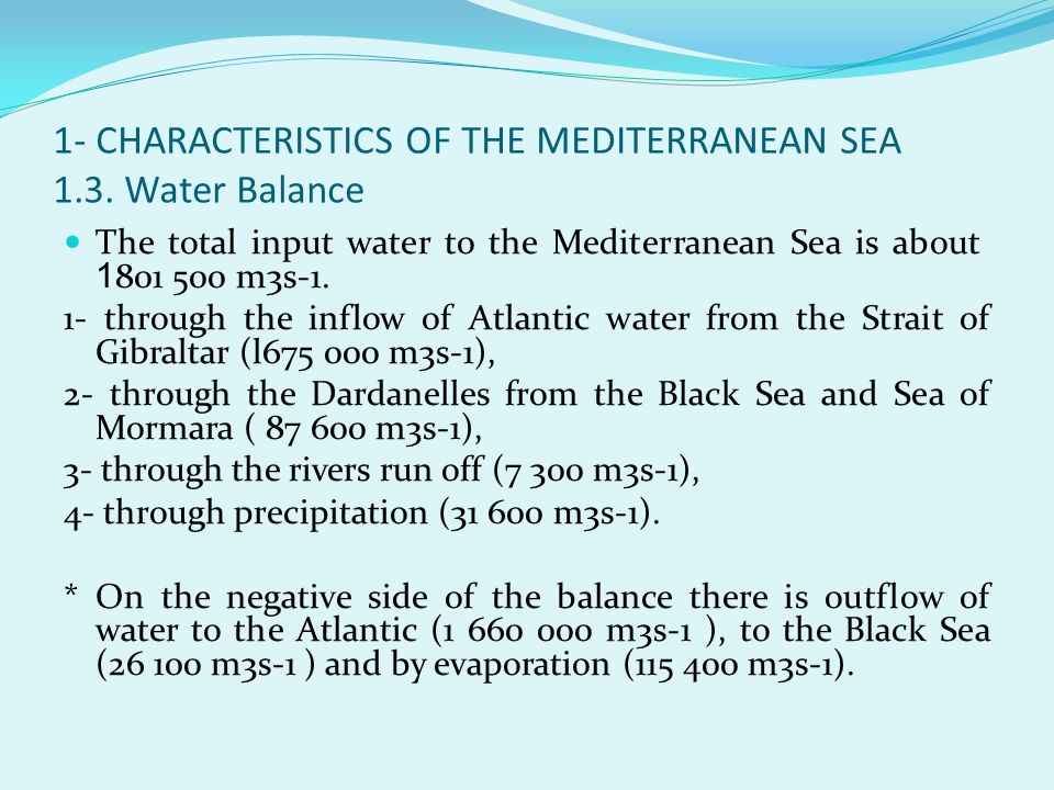 1- CHARACTERISTICS OF THE MEDITERRANEAN SEA 1.3. Water Balance