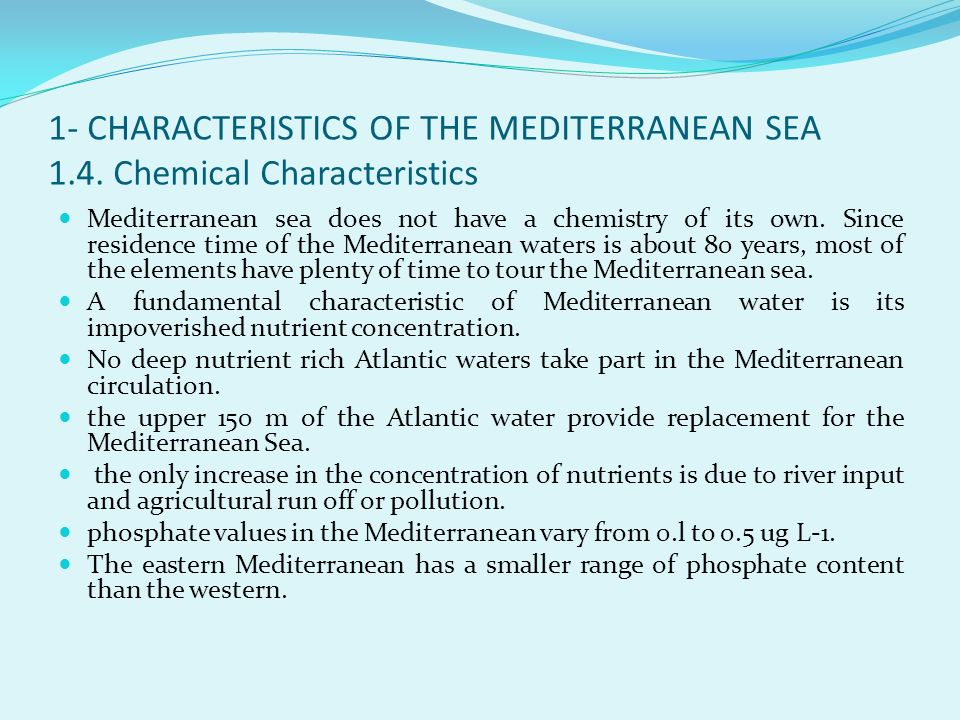1- CHARACTERISTICS OF THE MEDITERRANEAN SEA 1. 4