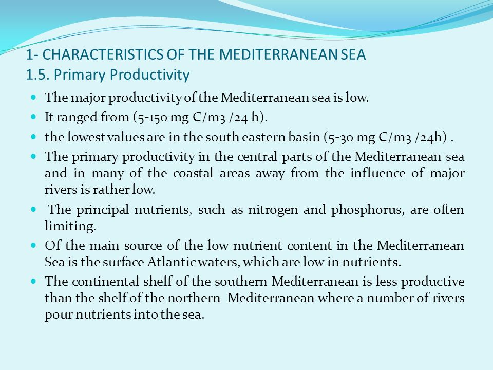 1- CHARACTERISTICS OF THE MEDITERRANEAN SEA 1.5. Primary Productivity