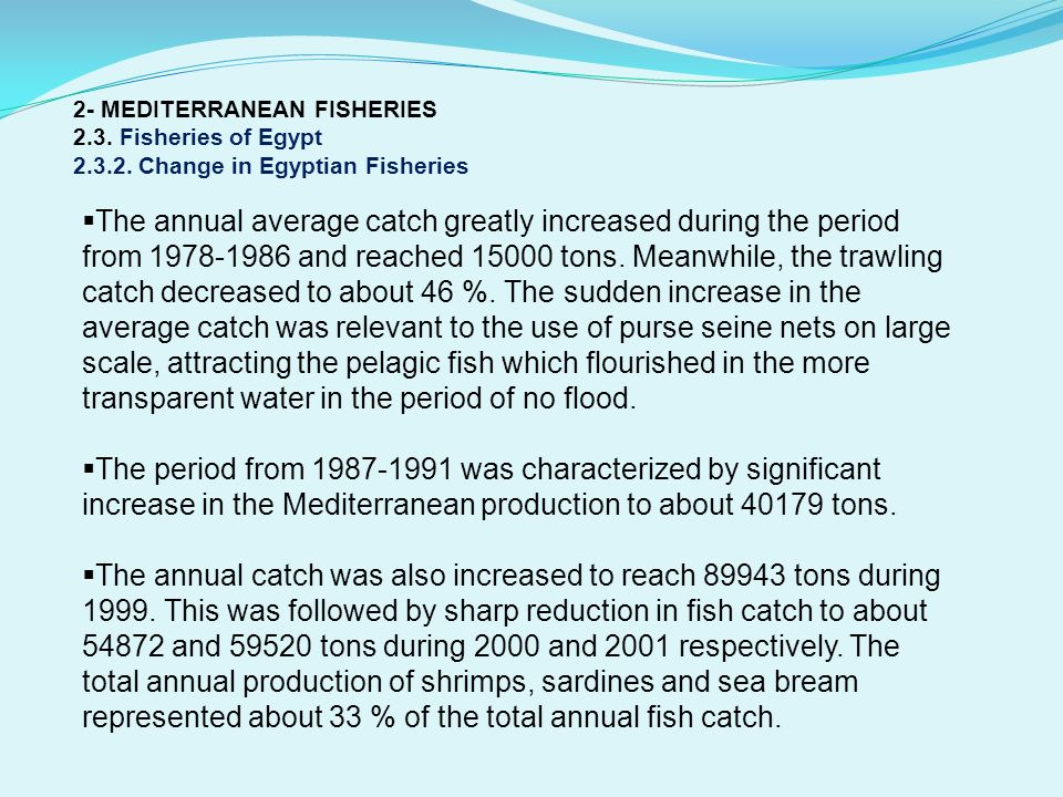 2- MEDITERRANEAN FISHERIES 2. 3. Fisheries of Egypt 2. 3. 2