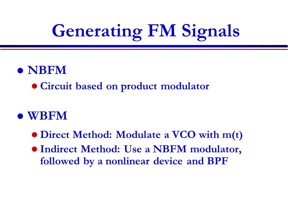 Generating FM Signals NBFM WBFM Circuit based on product modulator