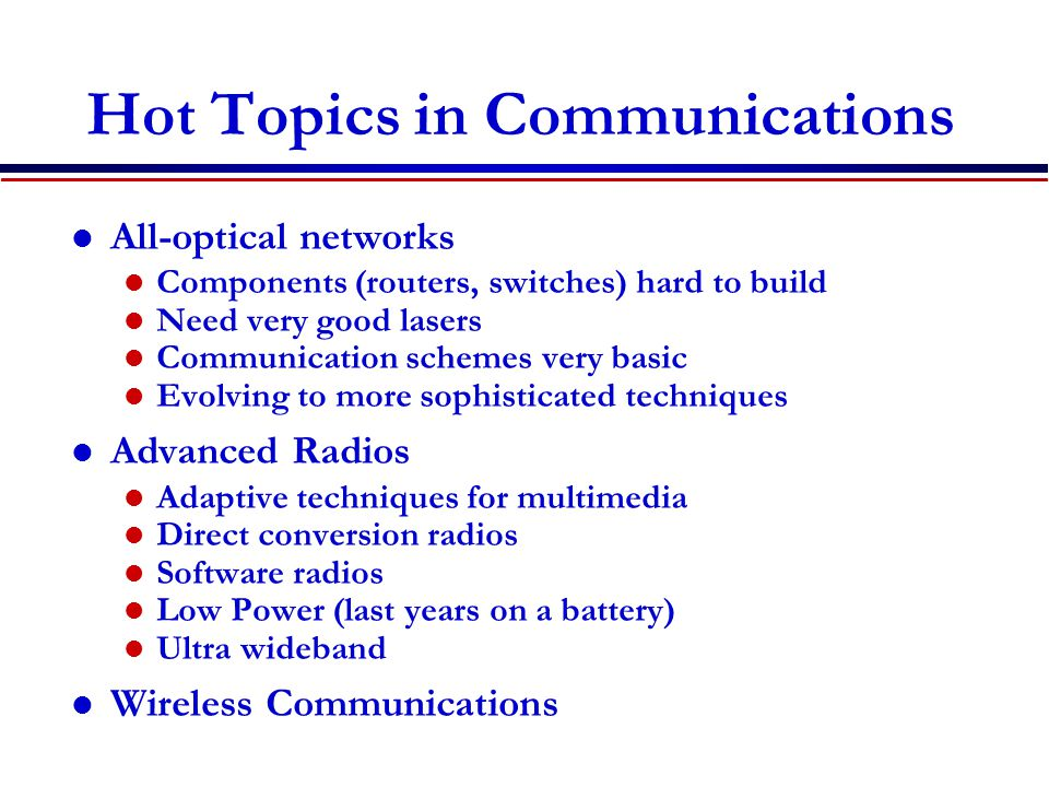 Hot Topics in Communications