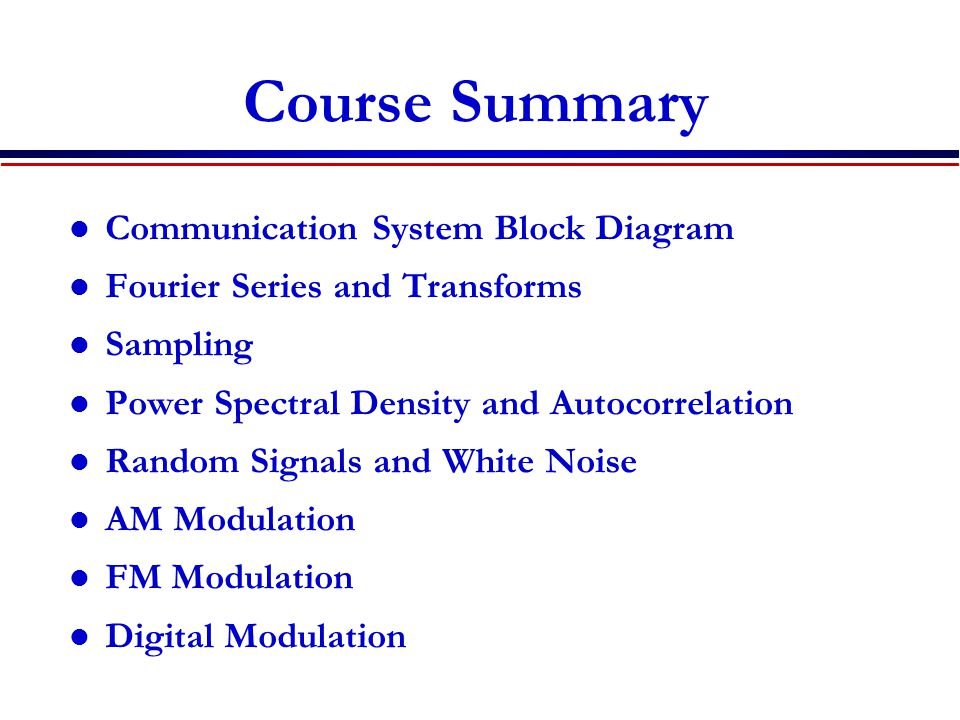 Course Summary Communication System Block Diagram