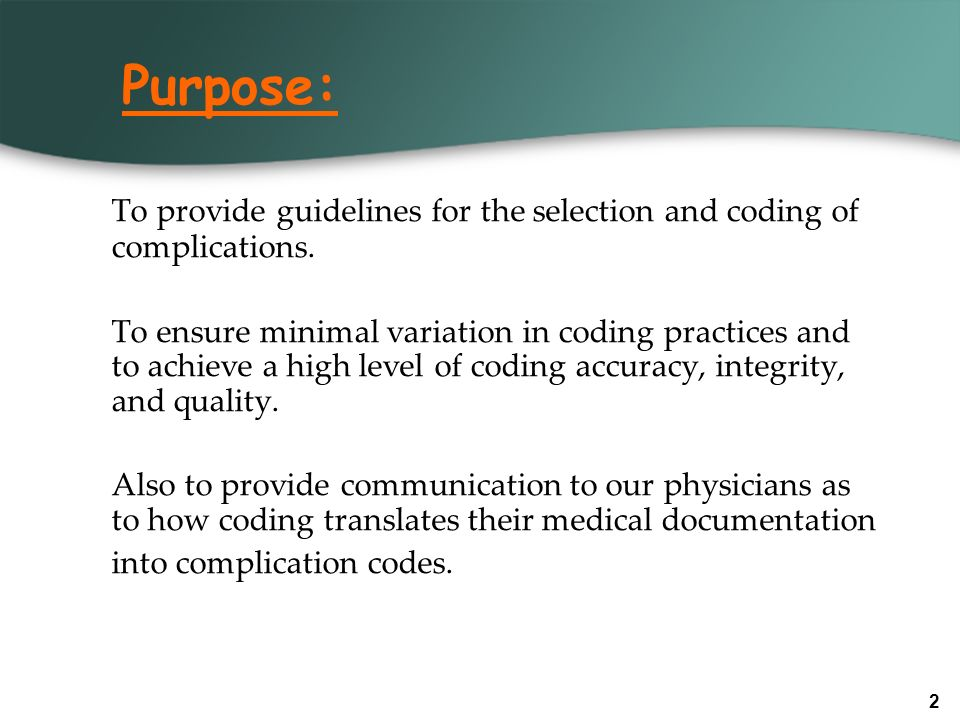 Purpose: To provide guidelines for the selection and coding of complications.
