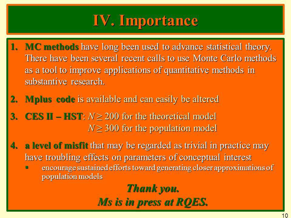 IV. Importance Thank you. Ms is in press at RQES.