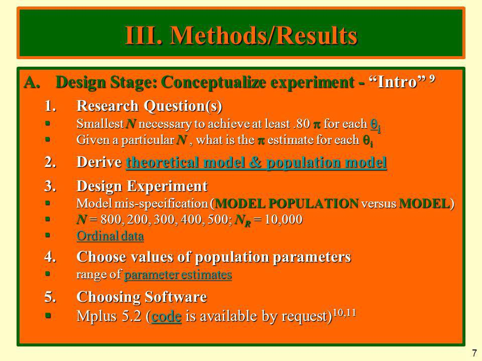 III. Methods/Results Design Stage: Conceptualize experiment - Intro 9. Research Question(s)