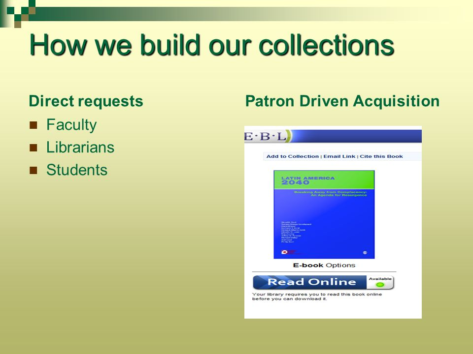 How we build our collections