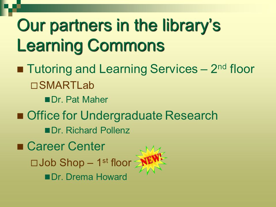 Our partners in the library's Learning Commons