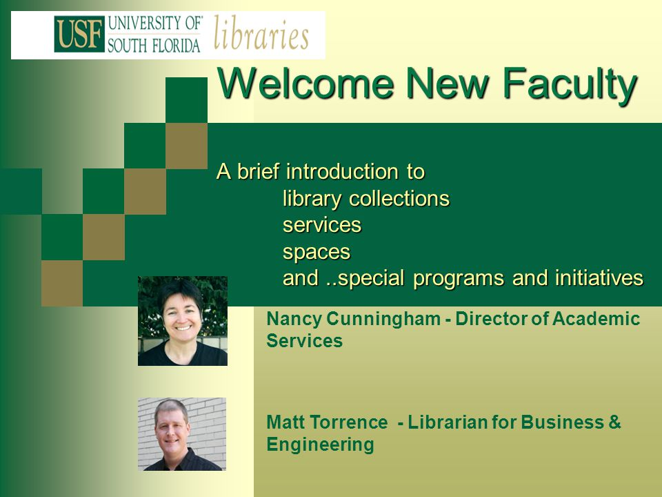 Welcome New Faculty A brief introduction to. library collections