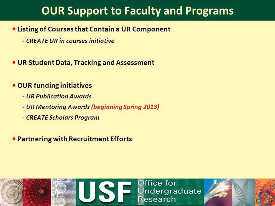 OUR Support to Faculty and Programs