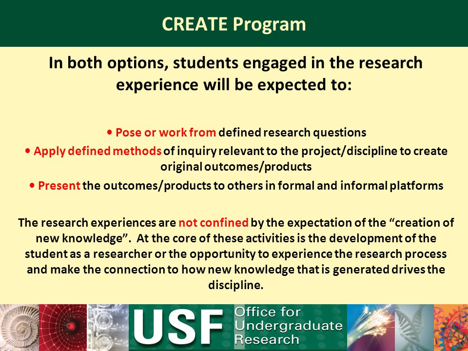 • Pose or work from defined research questions