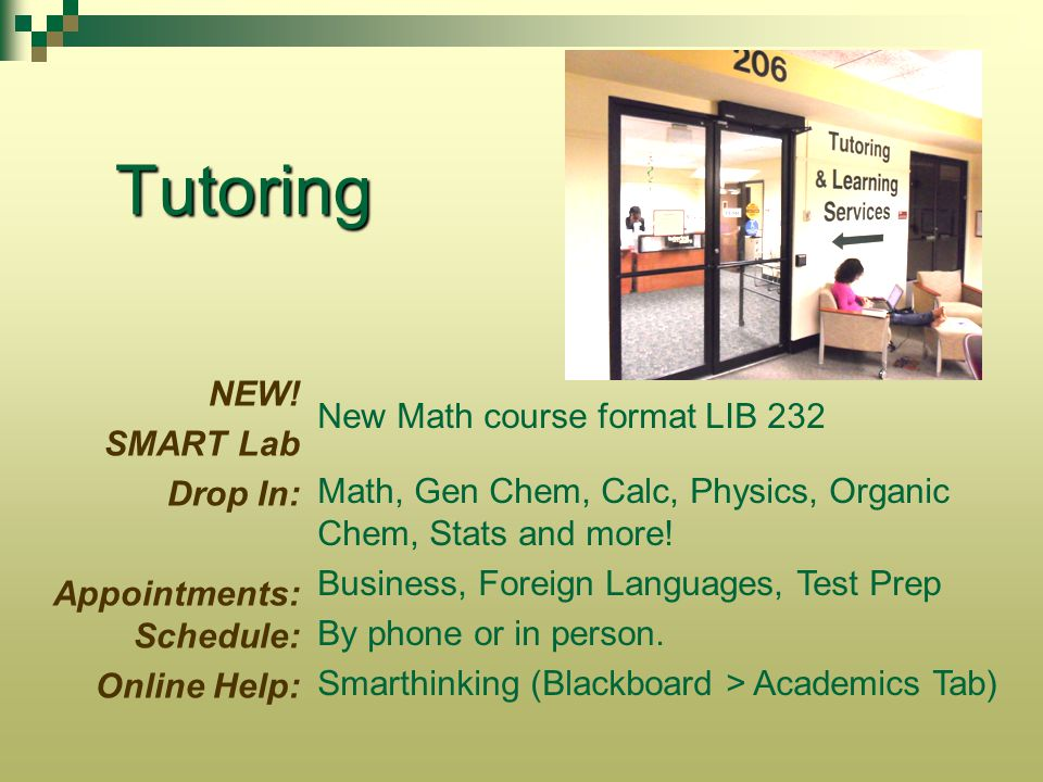 Tutoring New Math course format LIB 232