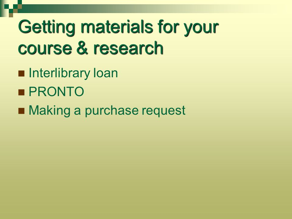 Getting materials for your course & research