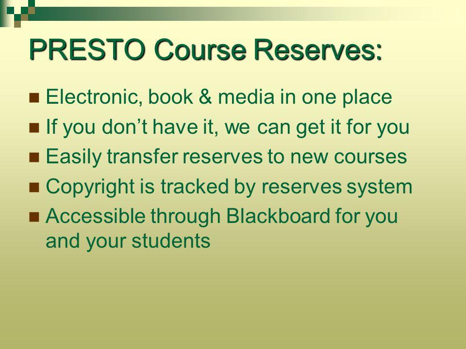PRESTO Course Reserves: