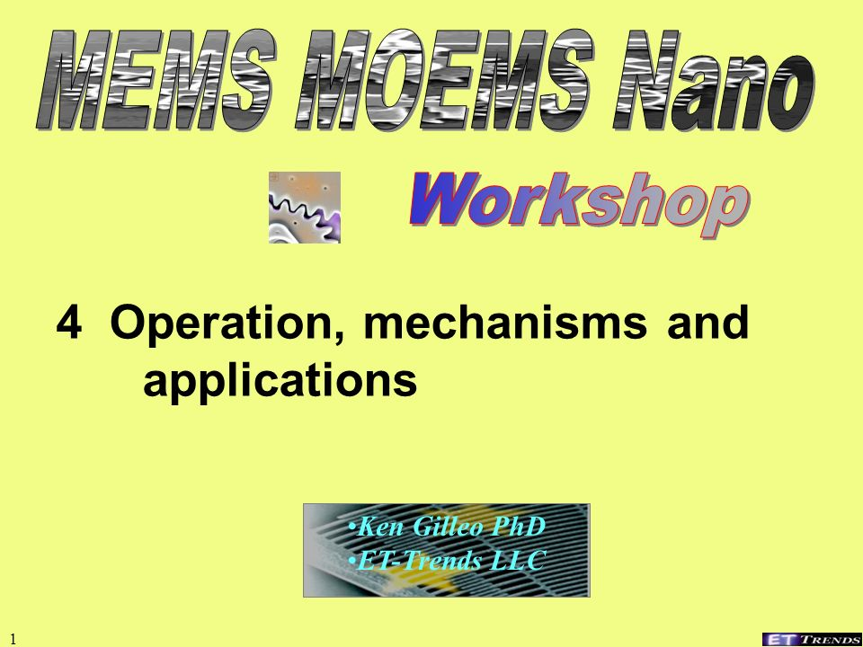 4 Operation, mechanisms and applications