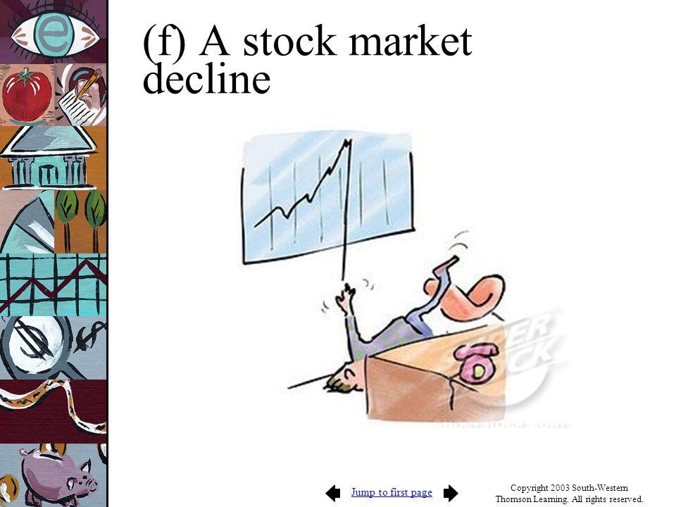 (f) A stock market decline