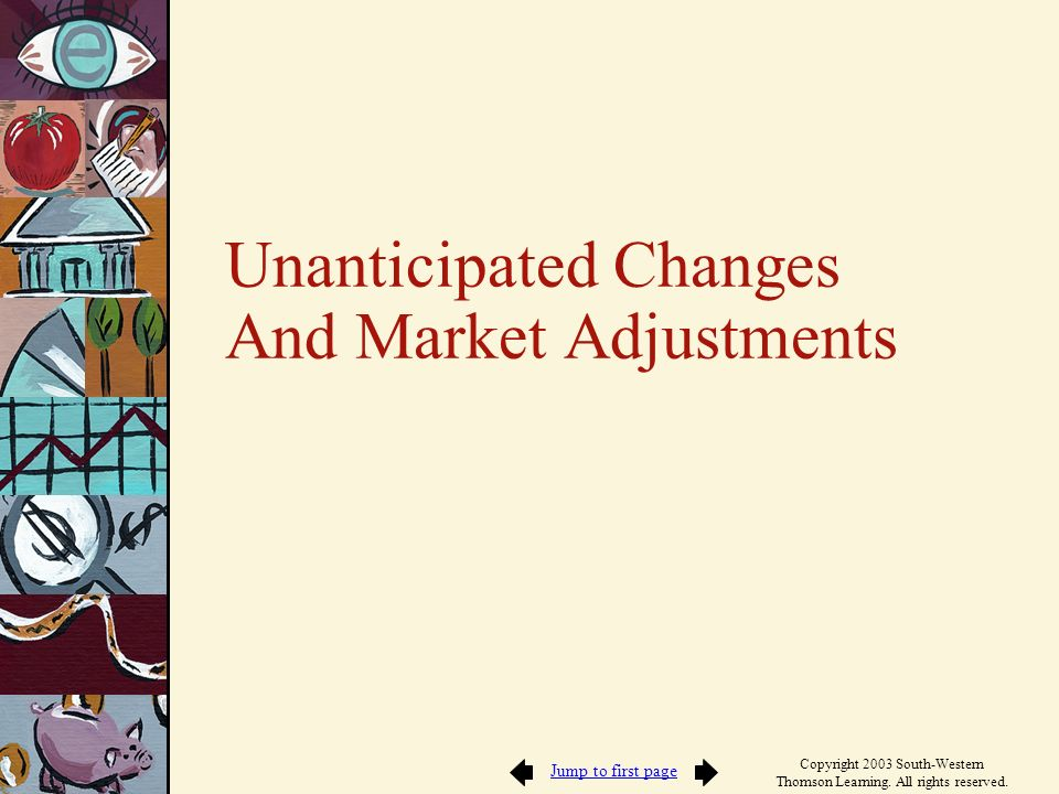Unanticipated Changes