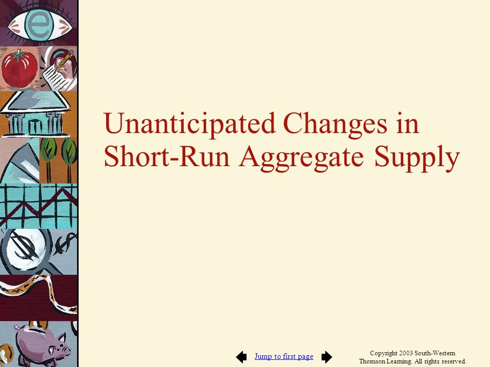 Unanticipated Changes in