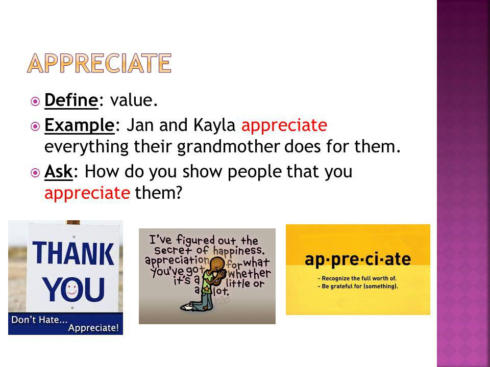 appreciate Define: value.