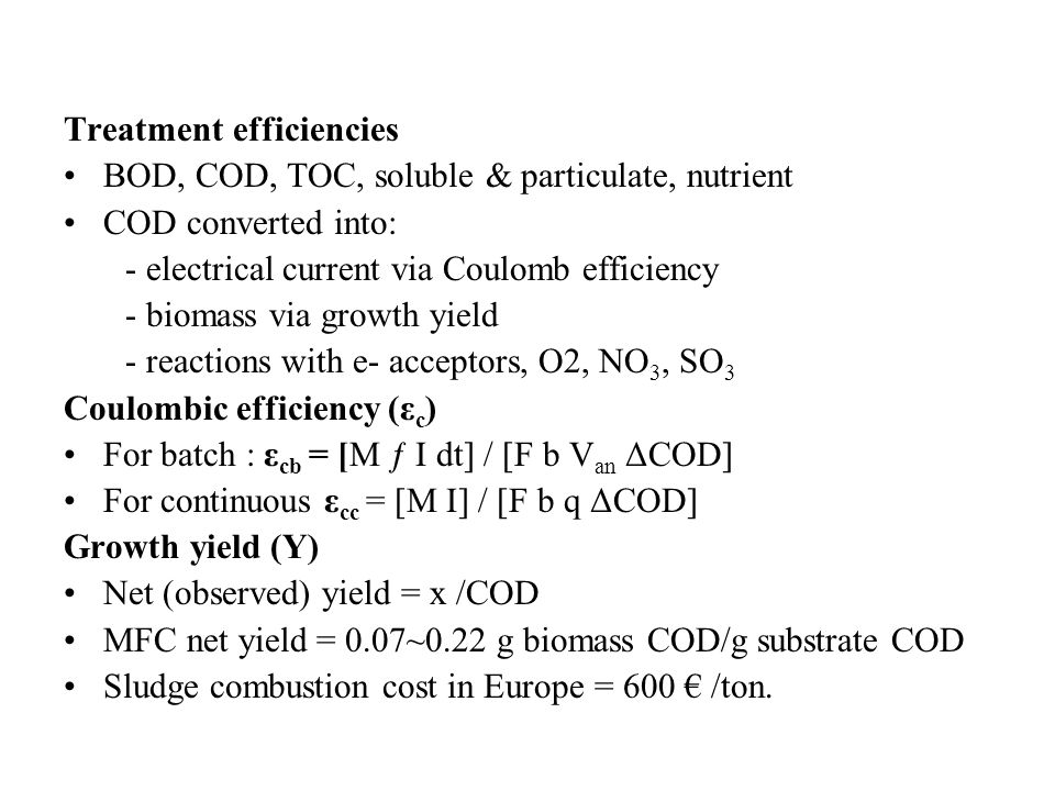 Treatment efficiencies