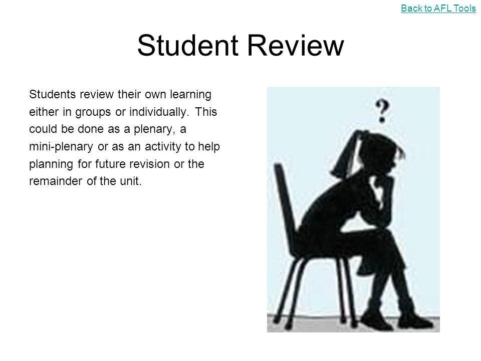 Student Review Students review their own learning
