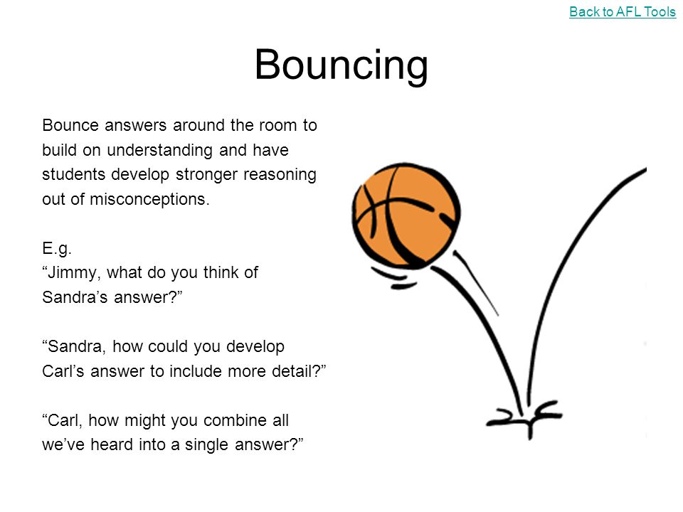 Bouncing Bounce answers around the room to