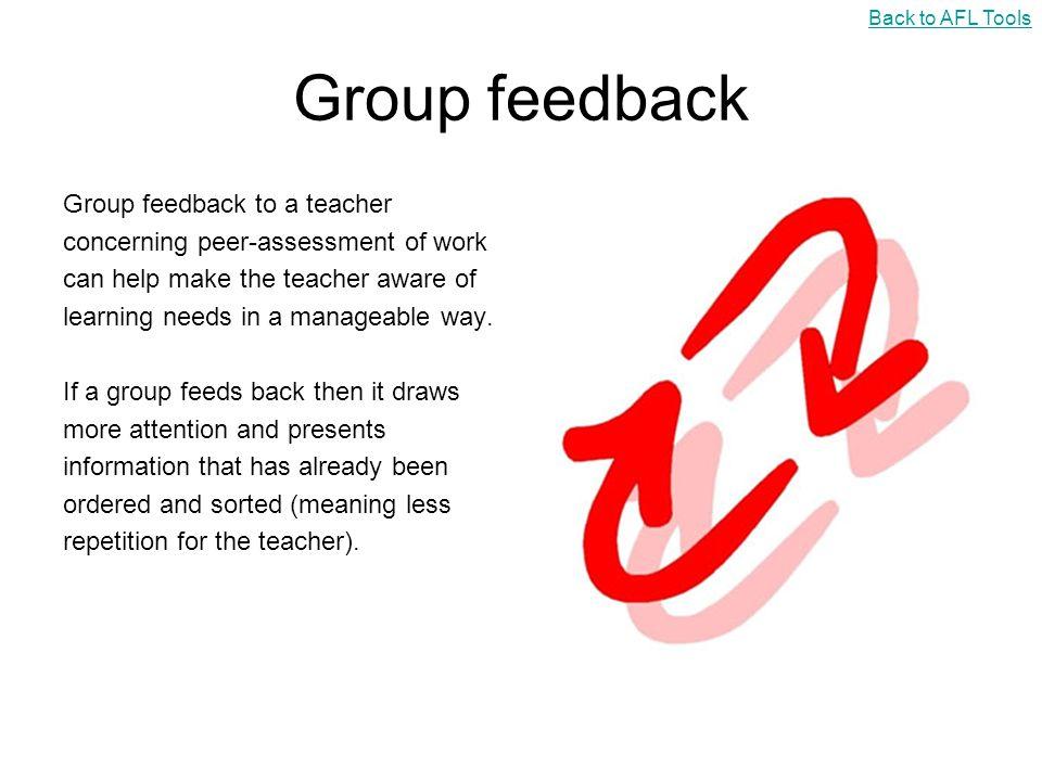 Group feedback Group feedback to a teacher